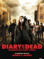 Affiche Diary of the Dead - Chronique des morts-vivants